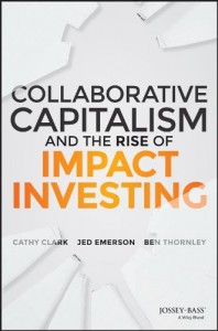 Book_Clark_CollaborativeCapitalismAndTheRiseOfImpactInvesting_thumbnail