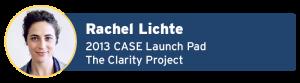 rachel-lichte-2013-case-launch-pad