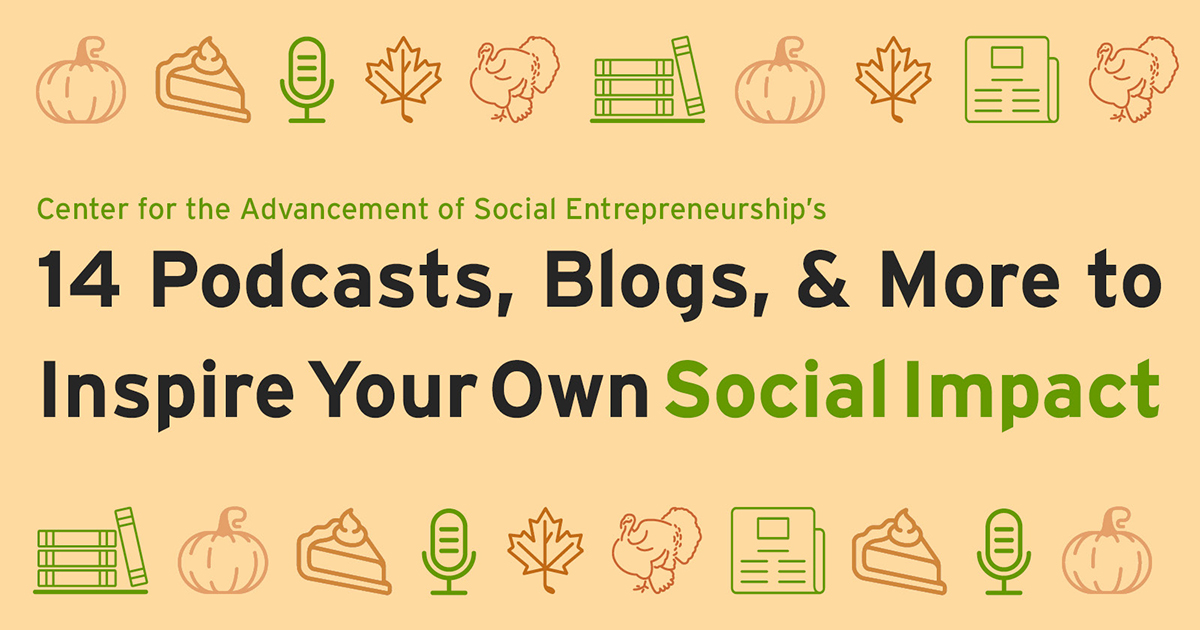 14 Blogs, Podcasts, & More to Inspire Your Own Social Impact - CASE